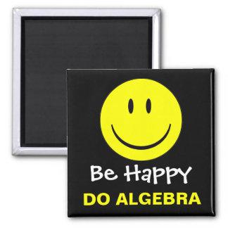 Seien Sie tun Algebra glücklich Quadratischer Magnet