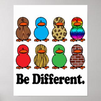 Seien Sie verschiedene Enten Poster