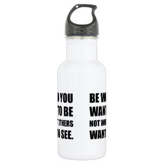 Seien Sie, wer Sie wollen, um zu sein Edelstahlflasche