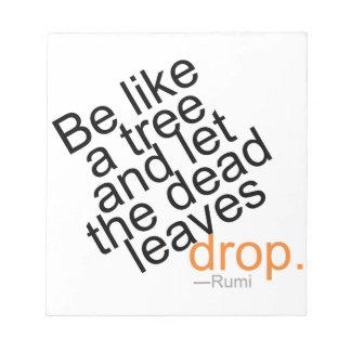 Seien Sie wie ein Baum und lassen Sie den toten Notizblock