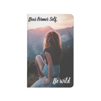 Seien Sie wild Taschennotizbuch