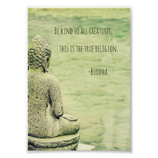 Seien Sie zu allem Geschöpfe Buddha-Zitatplakat Poster