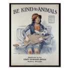 Seien Sie zu den Tieren - Vintages Plakat nett