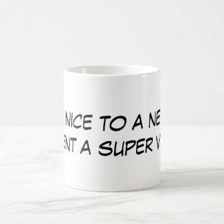 Seien Sie zu einem Nerd nett, verhindern Sie eine Kaffeetasse