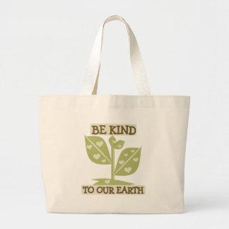 Seien Sie zu unserer Erde nett Jumbo Stoffbeutel