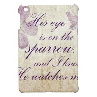 Sein Auge ist auf der Spatzen-… Bibel-Vers-Kunst iPad Mini Hülle