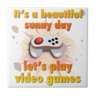 Sein ein schöner Tag - lassen Sie uns Videospiele Keramikfliese