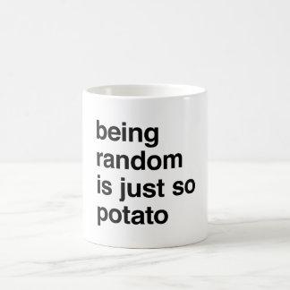 Sein gelegentlich ist Kartoffel Kaffeetasse