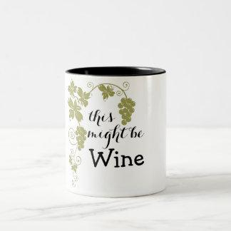 Sein möchte Wein Zweifarbige Tasse