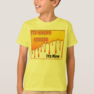 Sein Nacho-Käse T-Shirt