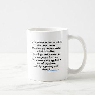 Sein oder Nichtsein, --die ist die Frage Kaffeetasse