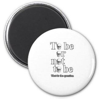 Sein oder Nichtsein Runder Magnet 5,7 Cm