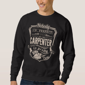 Sein TISCHLER ist hübsch. Geschenk-Geburtstag Sweatshirt