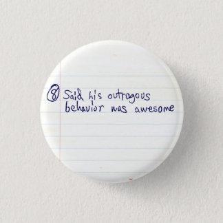 Sein unverschämt ist fantastisch runder button 2,5 cm