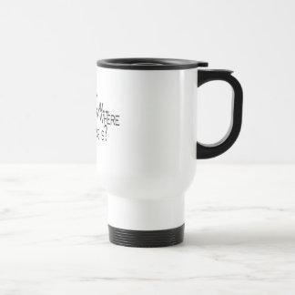 Seine 9 morgens wissen Sie, wo Ihr Chef ist Kaffeehaferl