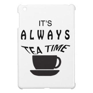 Seine immer Tee-Zeit Hülle Für iPad Mini