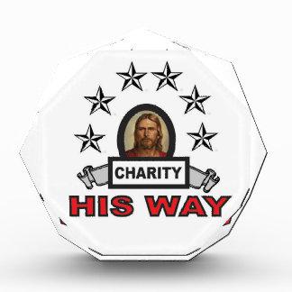 Seine Weise ist Wohltätigkeit Acryl Auszeichnung