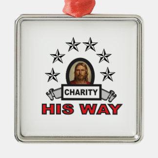 Seine Weise ist Wohltätigkeit Silbernes Ornament