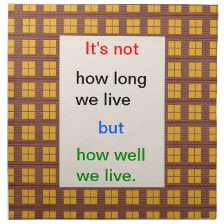 Selbstbeobachtungs-Klugheit: Wie gut lebten wir?? Stoffserviette