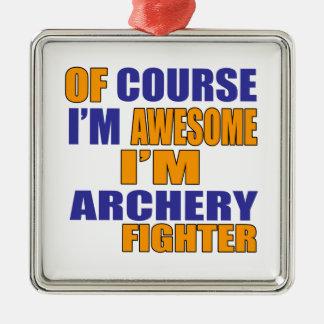 Selbstverständlich bin ich Bogenschießen-Kämpfer Silbernes Ornament