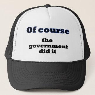 Selbstverständlich tat die Regierung es Truckerkappe