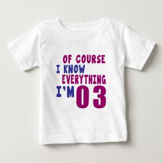 Selbstverständlich weiß ich, dass alles ich 3 bin baby t-shirt