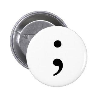 Semikolon-Abzeichen Runder Button 5,7 Cm