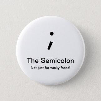 Semikolon-Knopf Runder Button 5,7 Cm