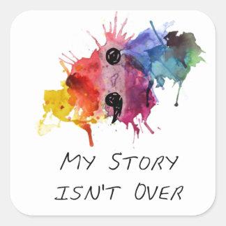 Semikolon meine Geschichte ist nicht vorbei Quadratischer Aufkleber
