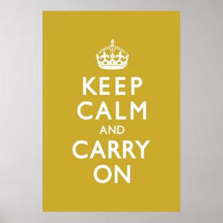 Senf-Gelb behalten Ruhe und machen weiter Poster