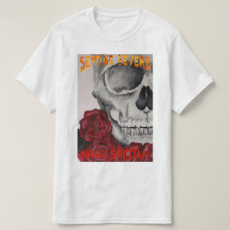 septime severe-skeleton and roses T-Shirt