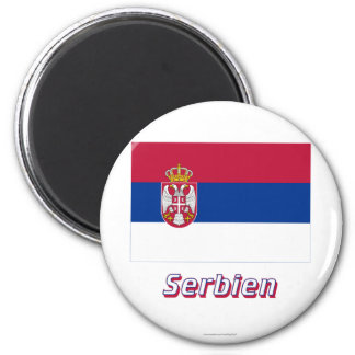 Serbien Flagge MIT Namen Runder Magnet 5,1 Cm