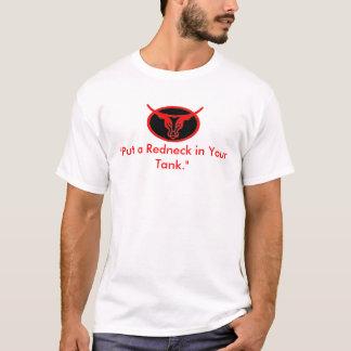 """""""Setzen Sie einen Rednecken in Ihren Behälter ein. T-Shirt"""