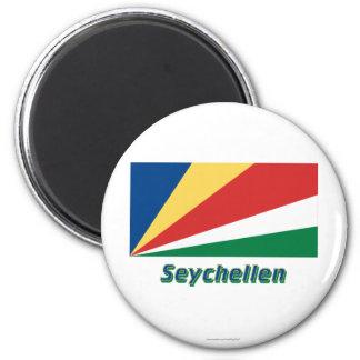 Seychellen Flagge MIT Namen Runder Magnet 5,1 Cm