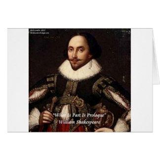 Shakespeare-Vergangenheit ist Einleitungs-Zitat Karte