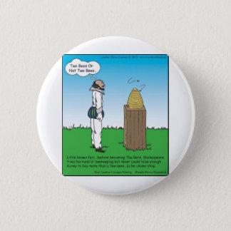 Shakespeares die Imker-lustigen Geschenke u. die Runder Button 5,1 Cm