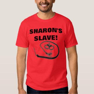 SHARONS SKLAVE! TSHIRT