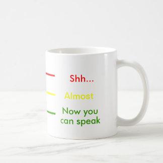 Shh fast jetzt können Sie Stoplight-Schalen-Kaffee Kaffeetasse