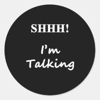 shhh spreche ich runder aufkleber