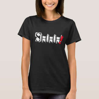 shhh trendy Wortzitat-T - Shirtentwurf T-Shirt