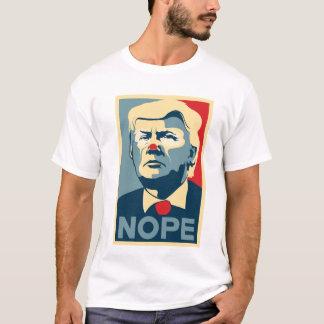"""Shirt Donald Trump """"NOPE"""""""