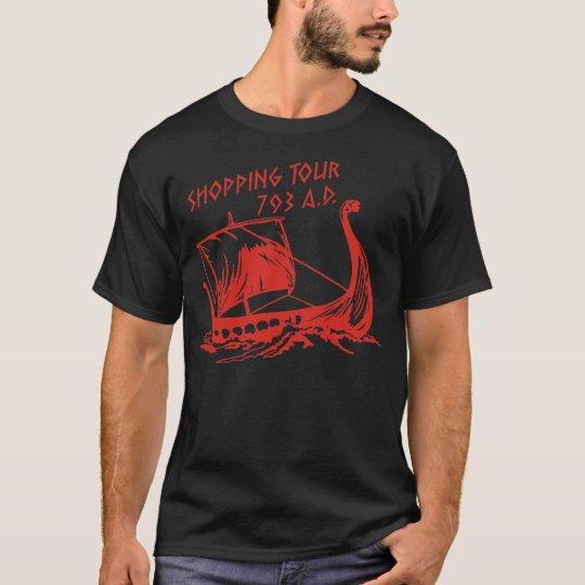 Shopping Tour 793 a.D. T-Shirt