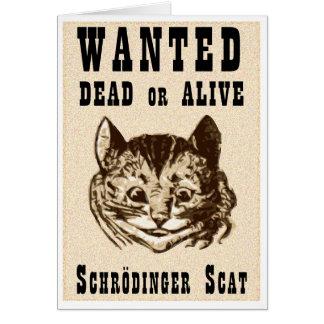 Shrodingers Katze wollte Plakat Karte