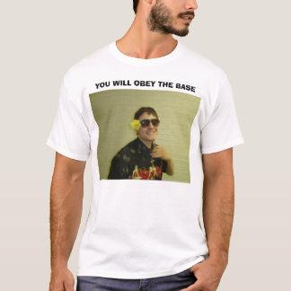 SIE BEFOLGEN DIE BASIS T-Shirt