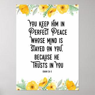 Sie behalten ihn im perfekten Frieden Poster