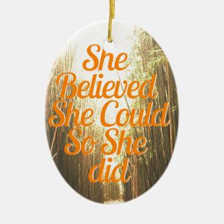 Sie Belieived sie CouldSo sie TAT Ovales Keramik Ornament
