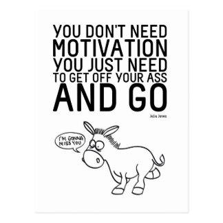 Sie benötigen nicht Motivation Postkarte
