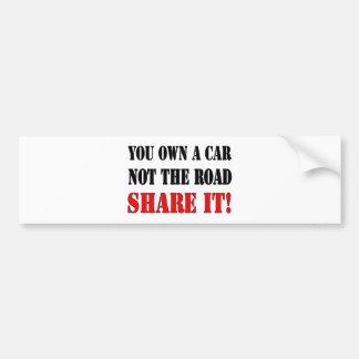 Sie besitzen ein Auto nicht der Straßen-Anteil es Autoaufkleber