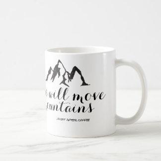 Sie bewegt Berge nach rechts nach Kaffee-Tasse Kaffeetasse