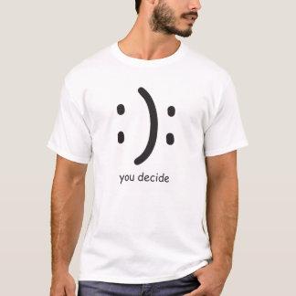 Sie entscheiden T-Shirt